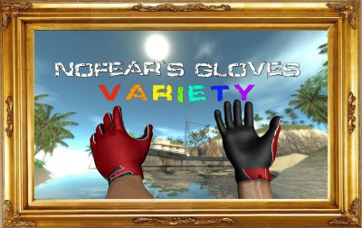 NoFears Gloves VARIETY